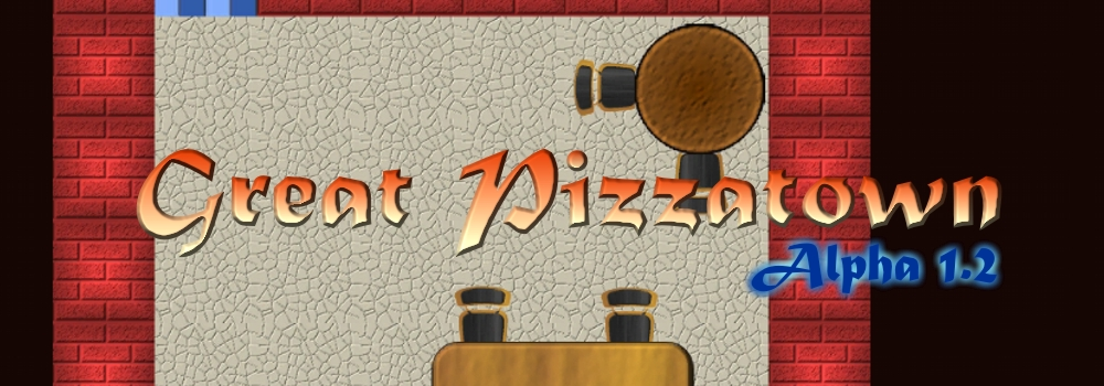 Great Pizzatown – Alpha 1.2